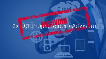 2x ICT Projectleider Adviseur