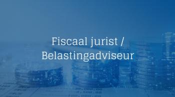 vacature Fiscaal jurist Belastingadviseur
