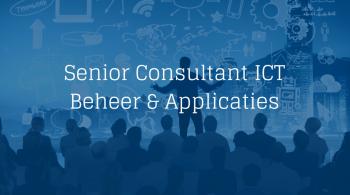 Senior Consultant ICT Beheer & Applicaties