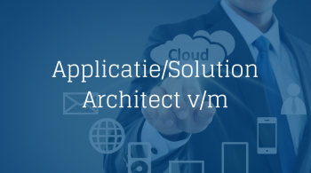 Applicatie Solution Architect