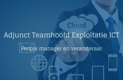 Adjunct Teamhoofd Exploitatie ICT