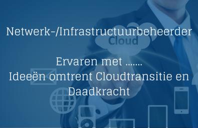 Ervaren Netwerkbeheerder - Infrastructuurbeheerder