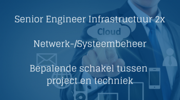 Senior Engineer Infrastructuur